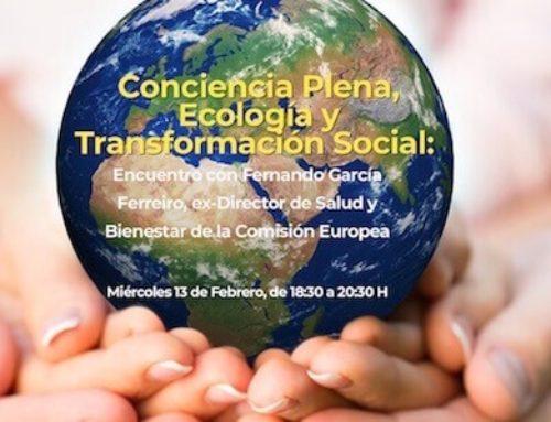 Conciencia Plena, Ecología y Transformación Social